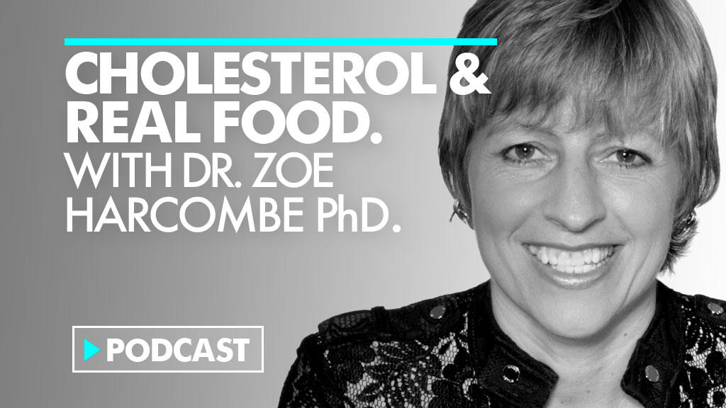Cholesterol Science with Zoë Harcombe PhD.
