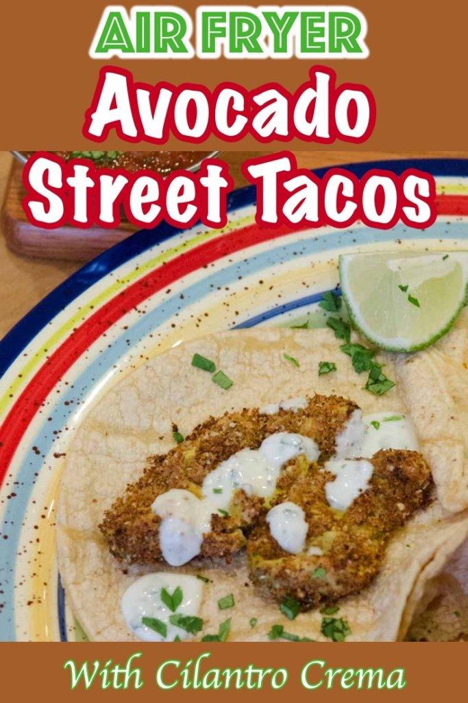 Air Fried Avocado for Street Tacos