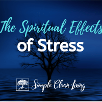 The Spiritual Effects of Stress