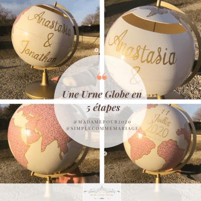 Urne Globe en 5 étapes