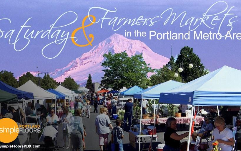 Complete List of Portland Metro Farmers & Saturday Markets