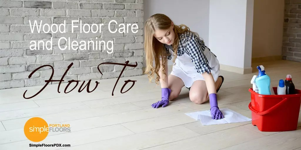 Portland Wood Floor Care Cleaning