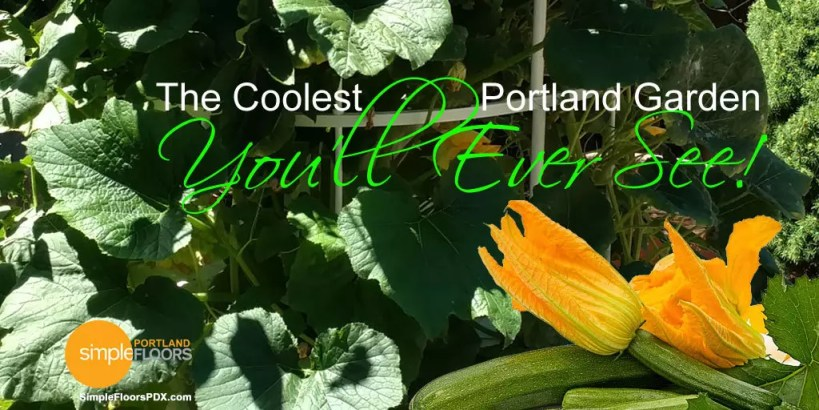The Coolest Portland Garden You'll See