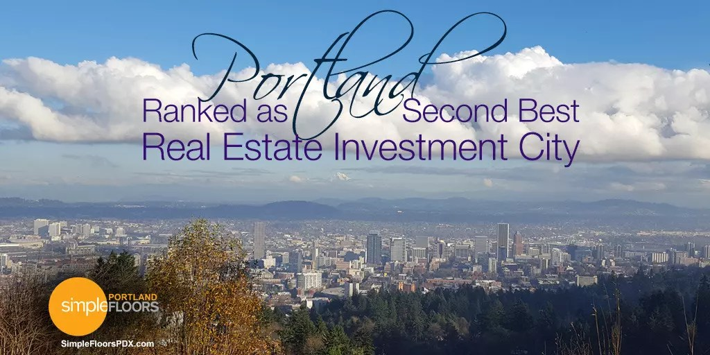 Portland Ranked As Second Best Real Estate Investment City