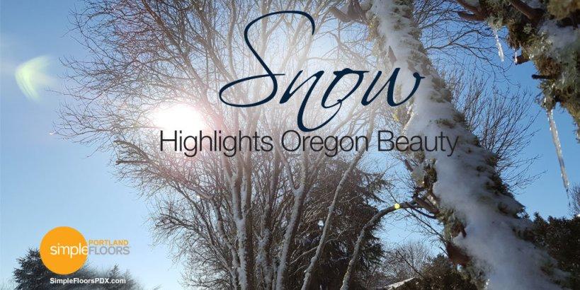 Snow Highlights Oregon Beauty