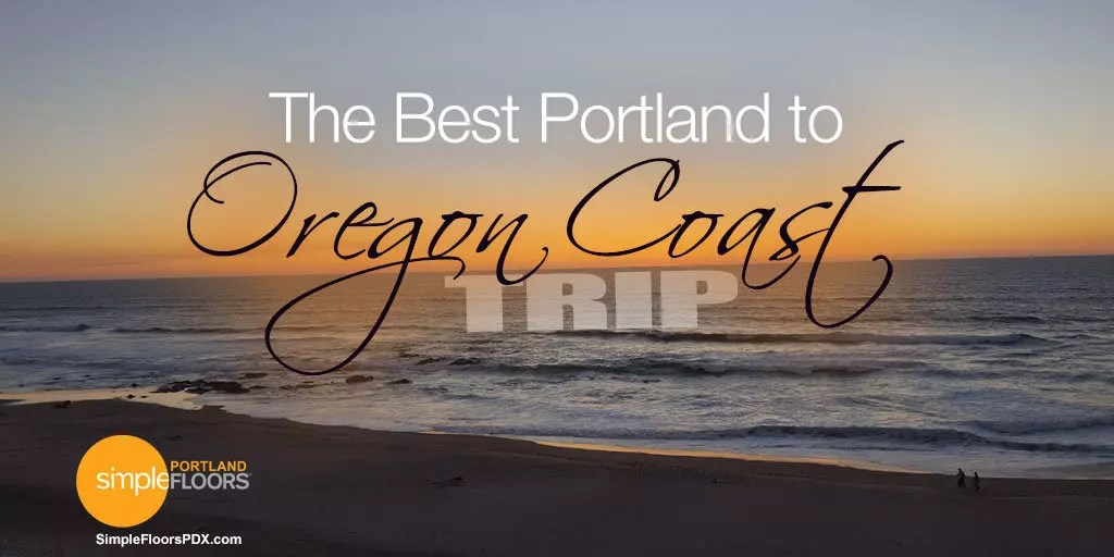 An affordable trip to the Oregon Coast from Portland