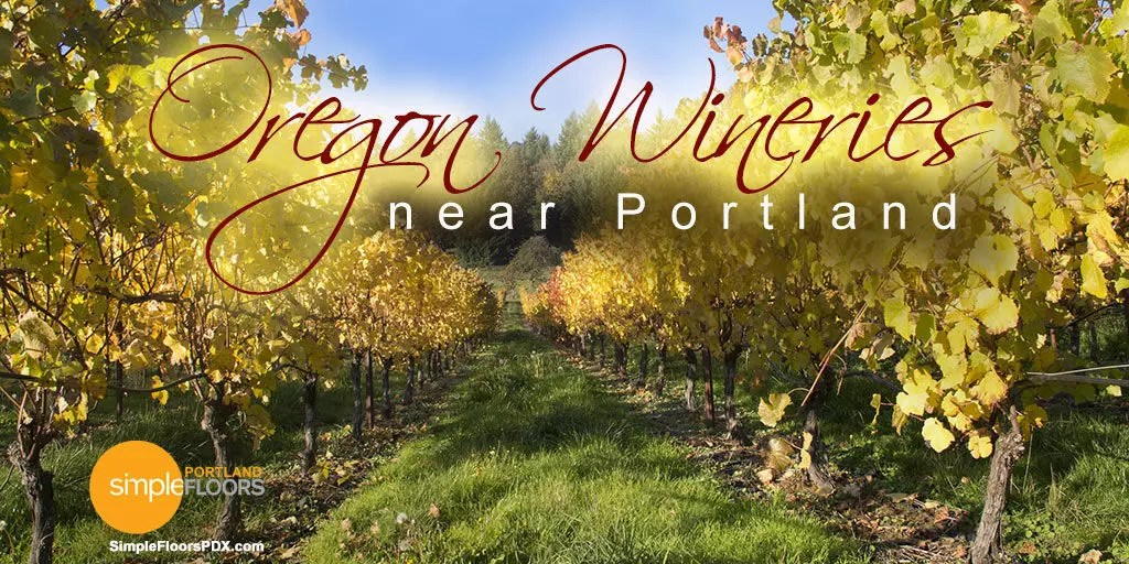 Oregon Wineries Near Portland [How Many Are There]