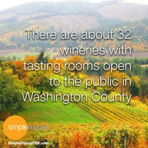 There are about 32 Washington County Oregon wineries