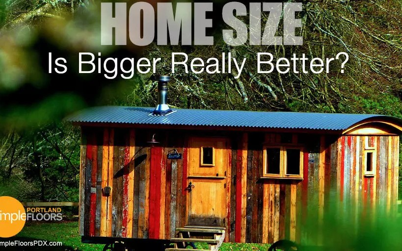Home Size: Is Bigger Really Better?
