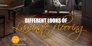 The different looks of laminate flooring in Portland