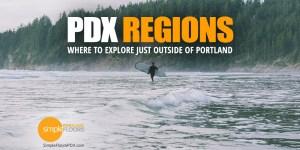 Regions Near Portland To Explore