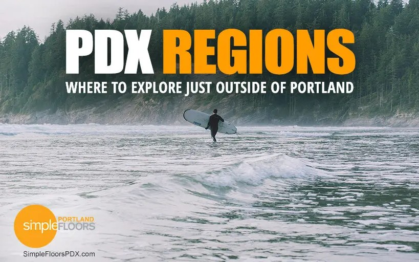 Explore These Oregon Regions Just Outside Of Portland