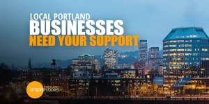 Local Portland Companies Need Your Support