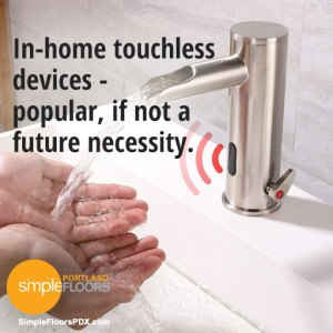 in-home touchless devices are becoming popular due to the pandemic