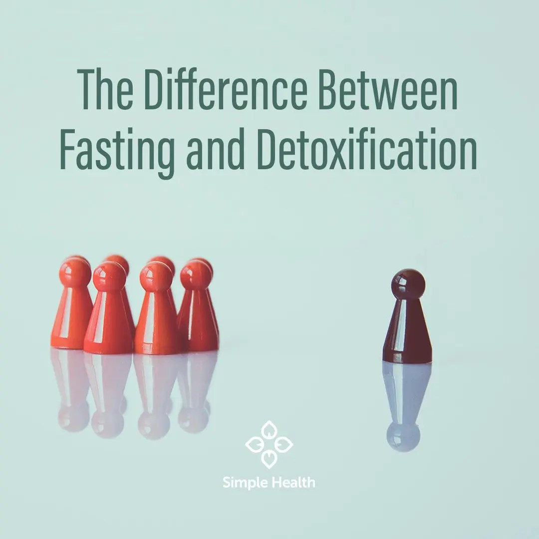 Difference between Fasting and Detoxification