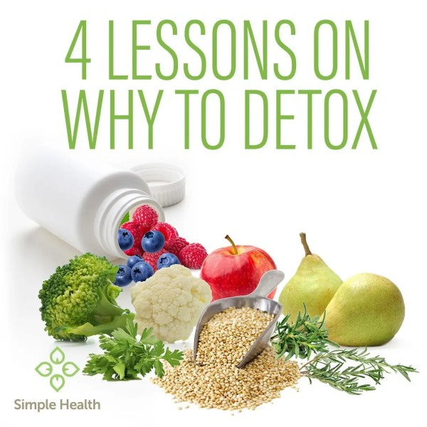 4 lessons on why to detox