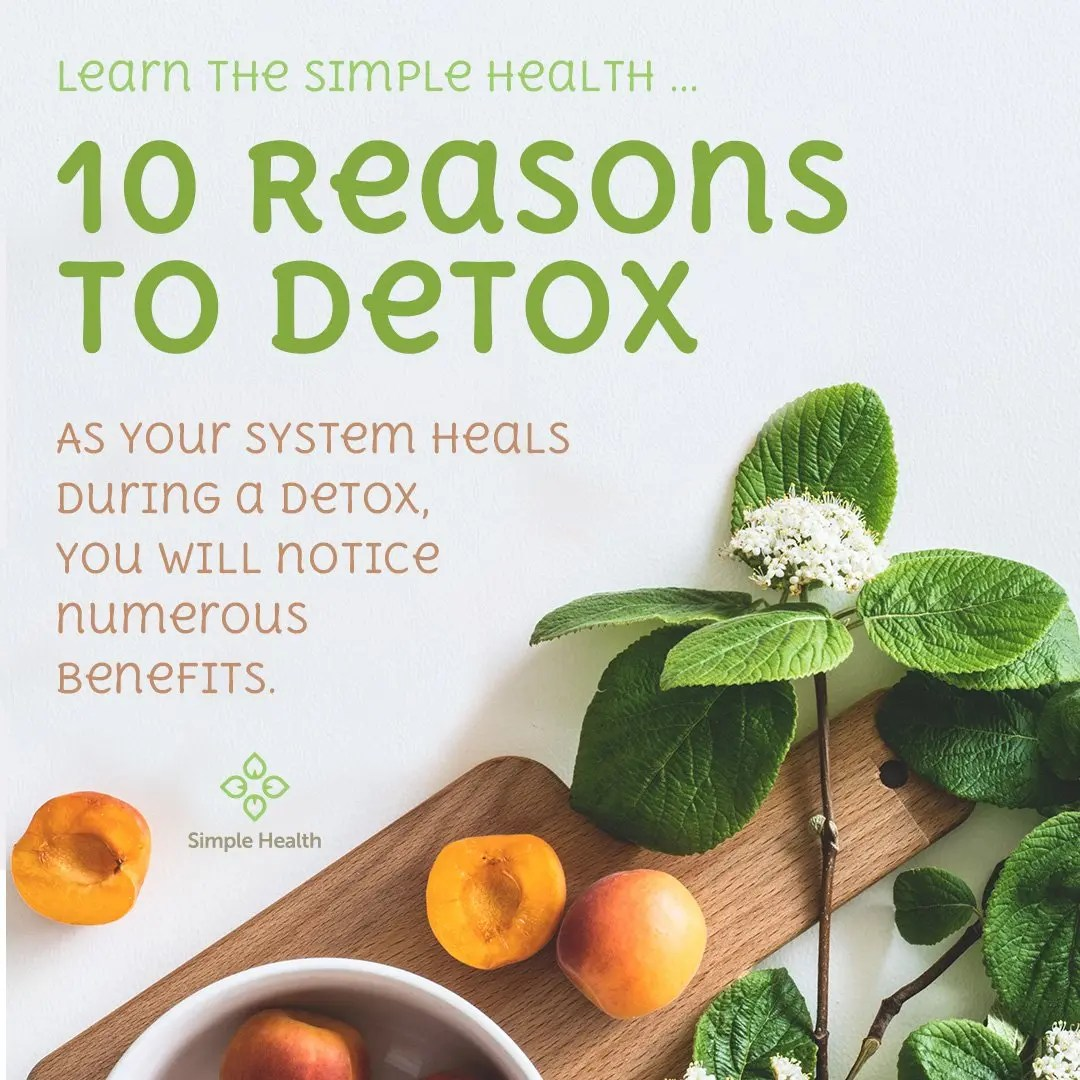 10 Reasons to Detox