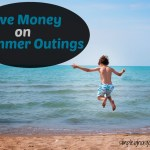 The Easiest Way to Save Money on Summer Outings