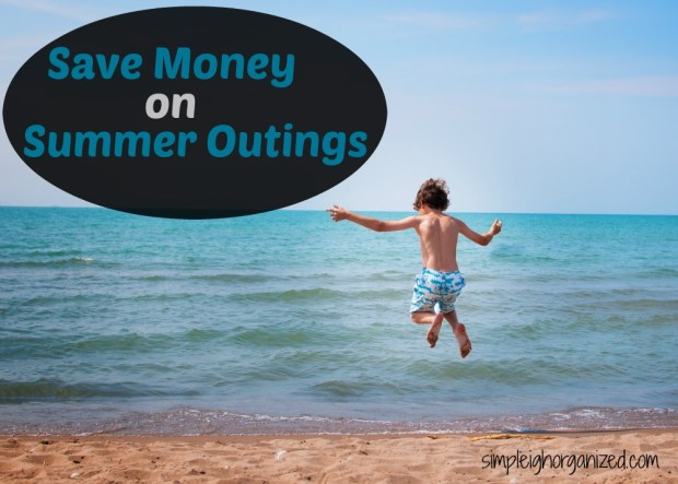 save money on summer Outings the easy way