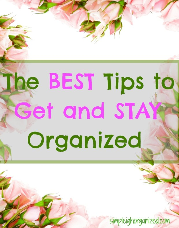 The Best Way to Stay Organized