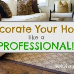 Decorate Your Home Like a Professional