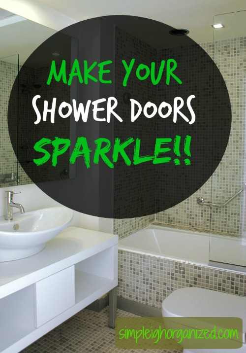 3 Steps To Clean Your Shower Doors Simpleigh Organized