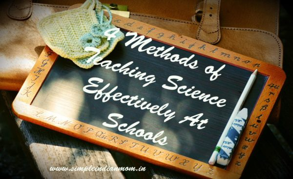 Teaching Science Effectively At Schools
