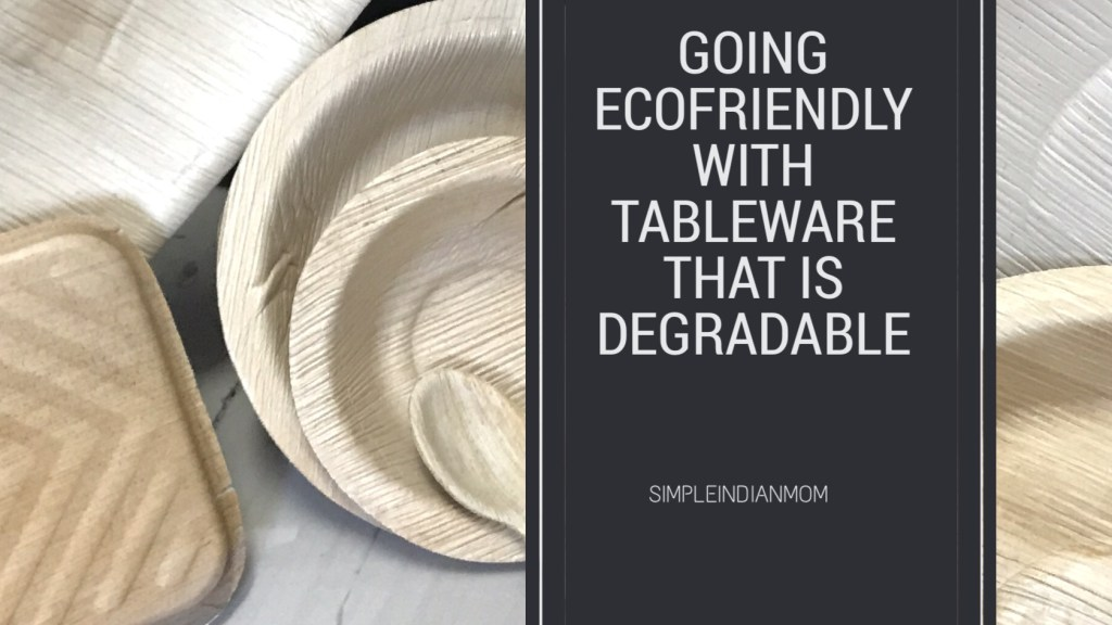 Ecofriendly Tableware