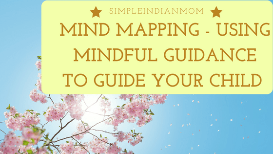 Mind Mapping to Guide Your Child