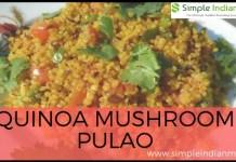 Quinoa Mushroom Pulao