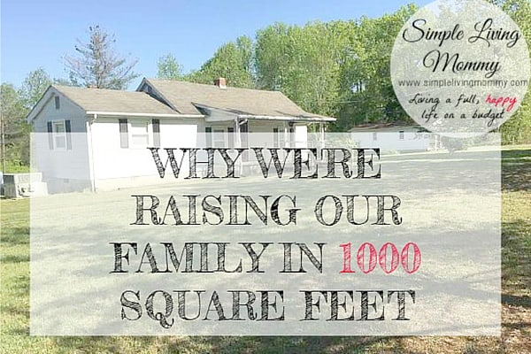 You don't need a big house to have a big family! This article is about one growing family who actually chose to live in a house that is only 1000 square feet.