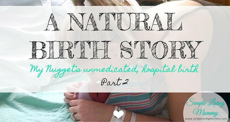 Are you interested in having a natural birth? This mom tells all about her labor, delivery, and premature birth that didn't exactly stick to her birth plan.