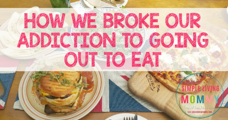 How We Broke Our Addiction to Going Out to Eat
