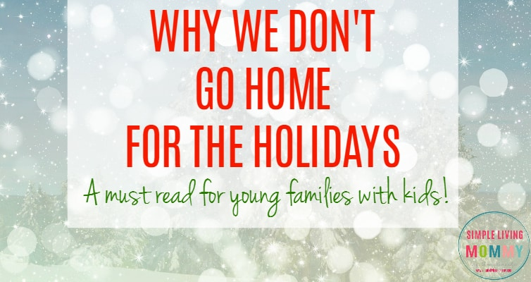 Why We Don't Go Home For the Holidays