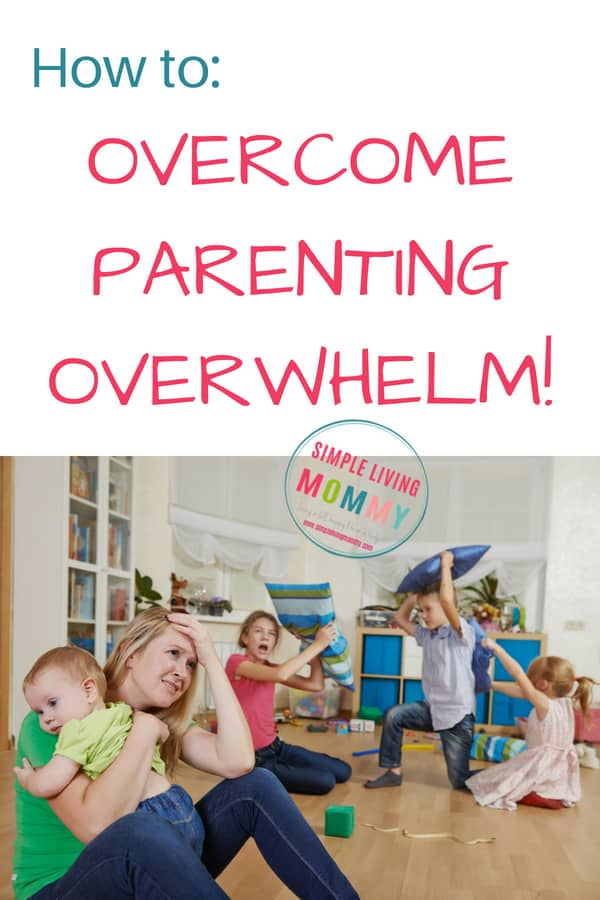 How to Overcome Parenting Overwhelm