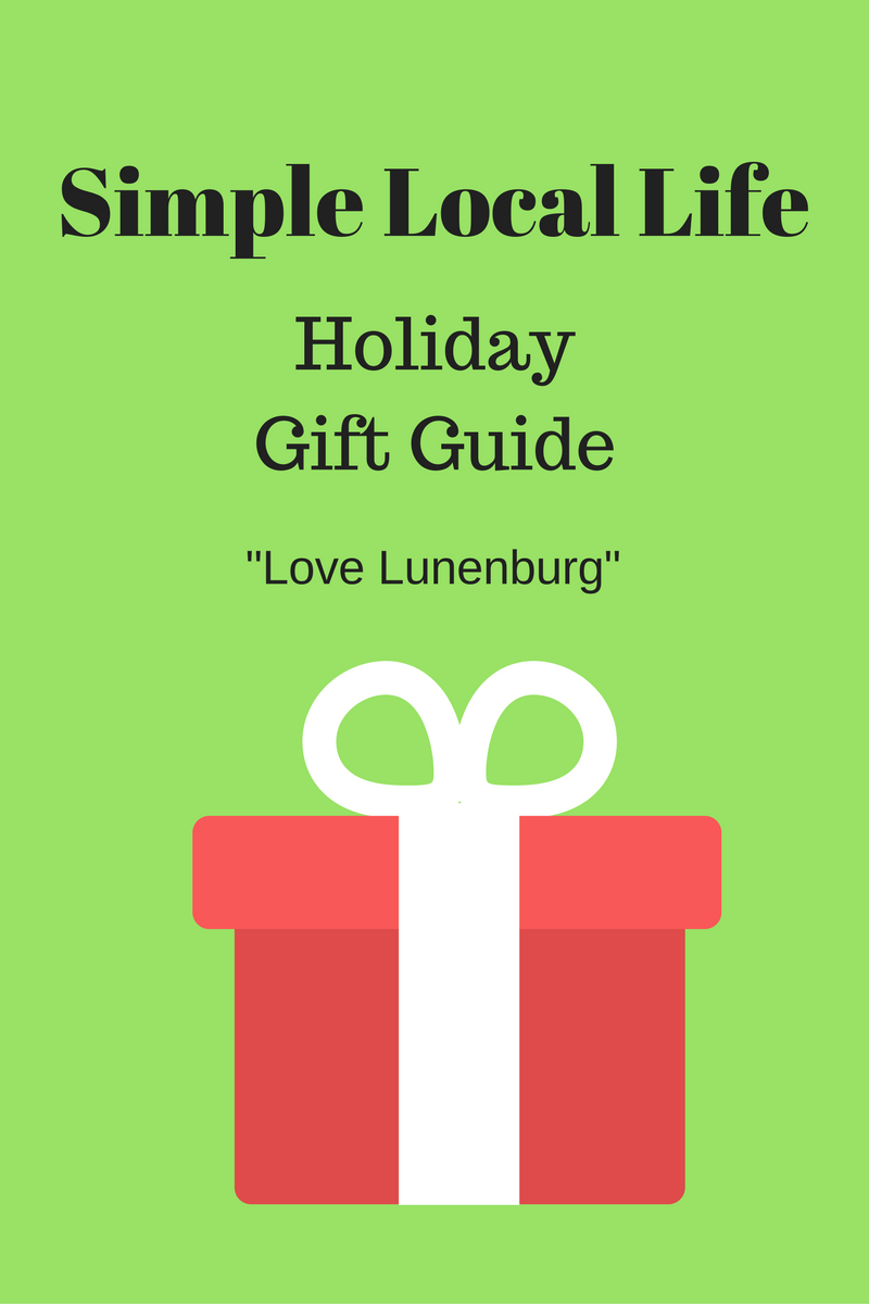 Simple Local Life Holiday Gift Guide- Love Lunenburg