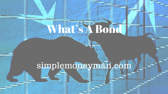 What's A Bond simple money man