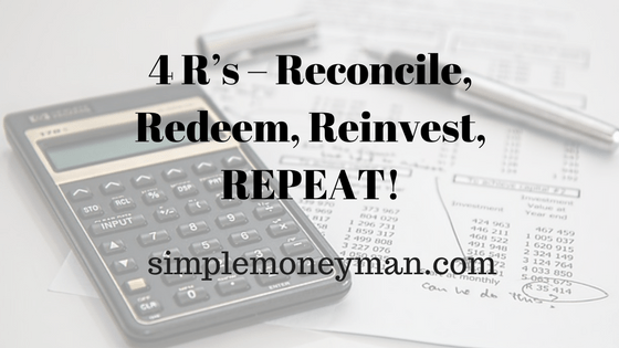 4 R's – Reconcile, Redeem, Reinvest, REPEAT! simple money man