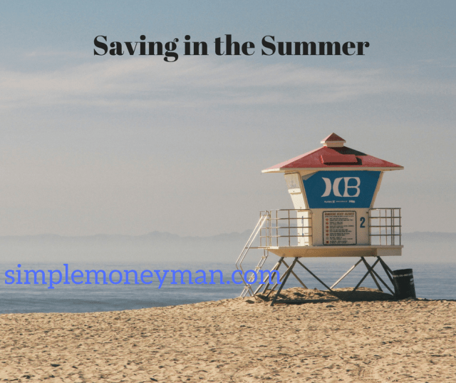saving in the summer simple money man