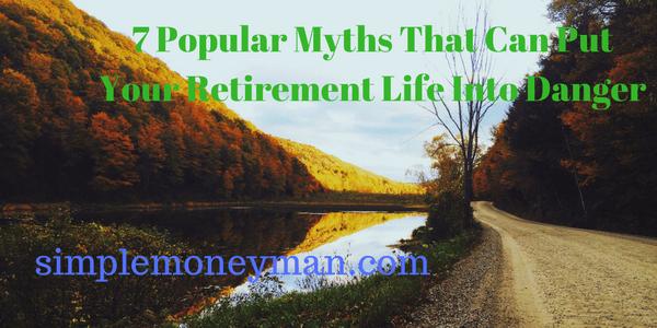 retirement myths simple money man