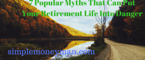 retirement myths simple money man