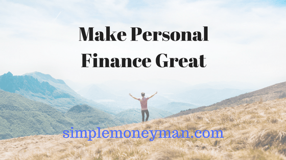 Make Personal Finance Great simple money man