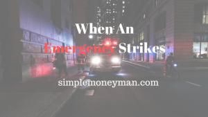 When An Emergency Strikes simple money man