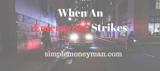 When An Emergency Strikes simple money man