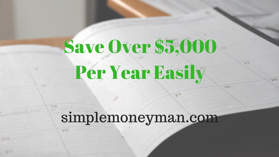Save Over $5,000 Per Year Easily simple money man
