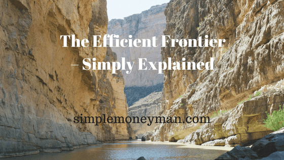 The Efficient Frontier – Simply Explained