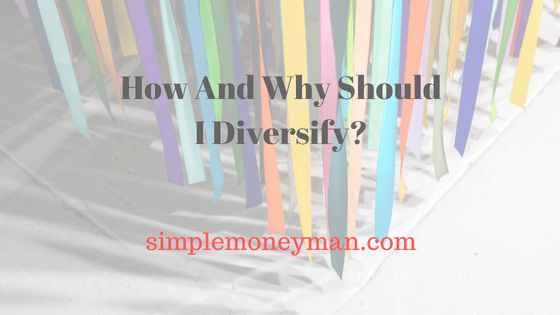 How And Why Should I Diversify?