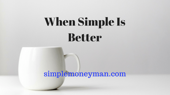 When Simple Is Better simple money man
