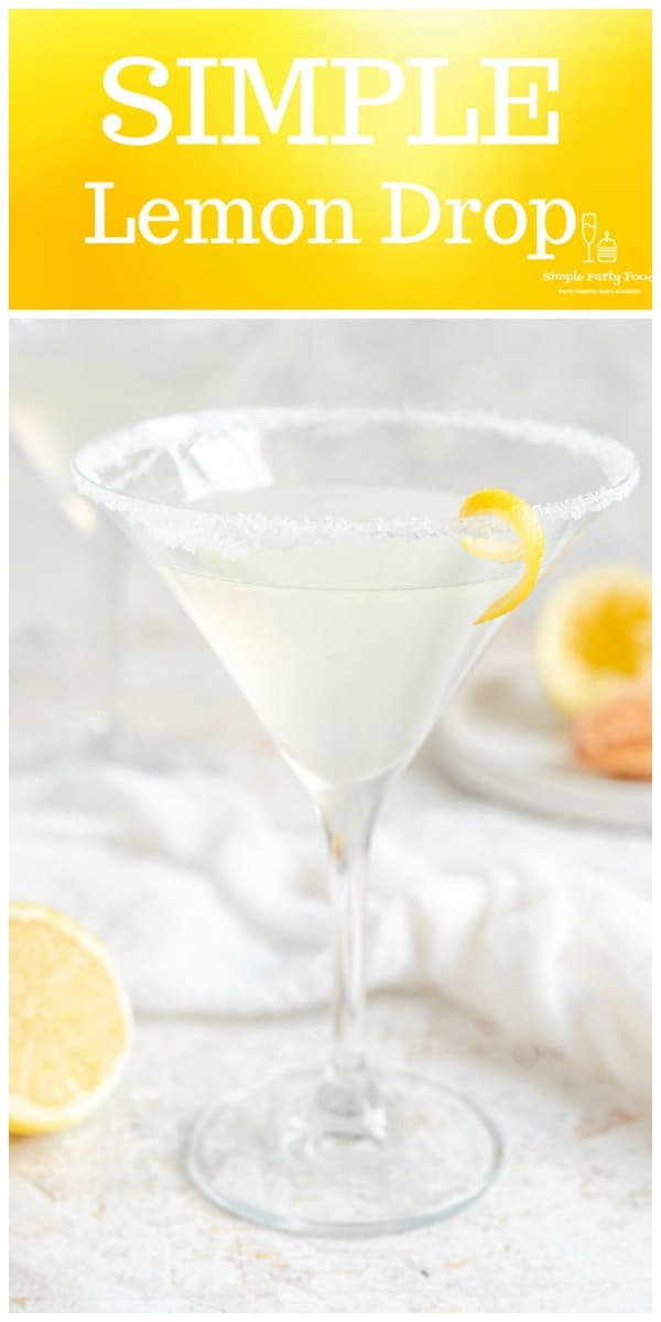 A lemon drop is one of the most popular drinks around - #cocktails #partydrinks #simplepartyfood