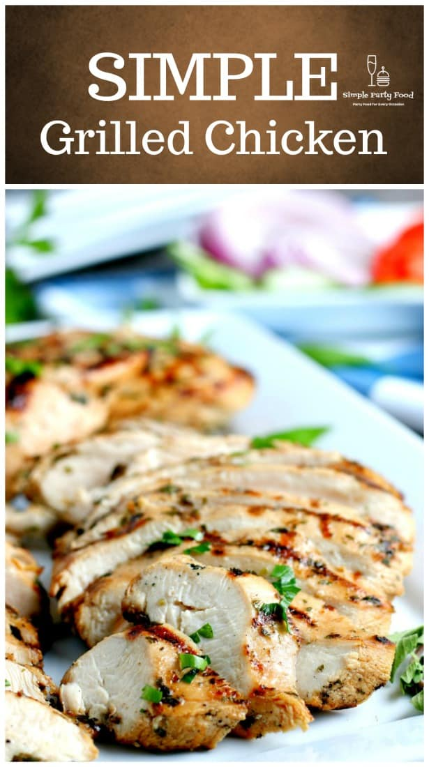 How to make perfectly grilled chicken #grilledchickenrecipe #bbqchicken #chickenrecipe #partyfood #partychicken #simplepartyfood